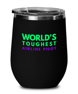 World's Toughest Airline Pilot Insulated 12oz Stemless Wine Glass - Ribbon Canyon