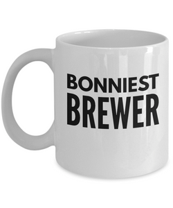 Bonniest Brewer - Birthday Retirement or Thank you Gift Idea -   11oz Coffee Mug - Ribbon Canyon