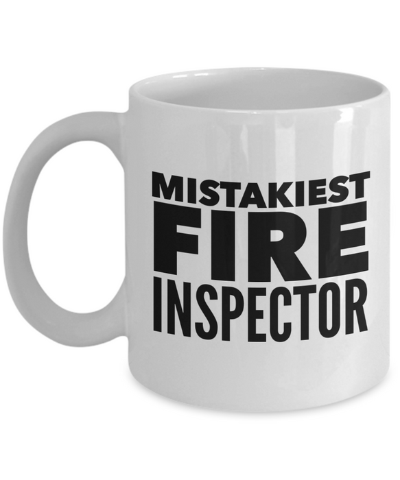 Mistakiest Fire Inspector, 11oz Coffee Mug  Dad Mom Inspired Gift - Ribbon Canyon