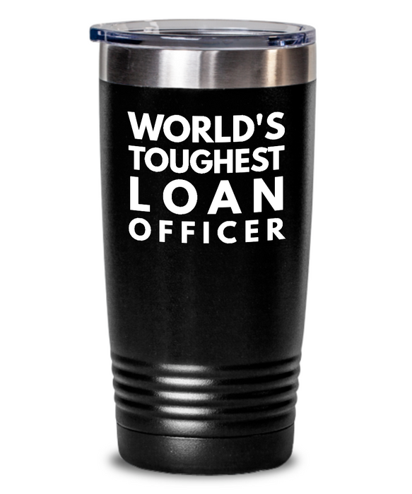 Loan Officer - Novelty Gift White Print 20oz. Stainless Tumblers - Ribbon Canyon
