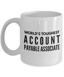 """ World's Toughest Account Payable Associate "" Gag Gift for Co -Worker, Boss Mom or Dad   11oz Coffee Mug - Ribbon Canyon"