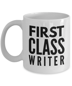 First Class Writer - Birthday Retirement or Thank you Gift Idea -   11oz Coffee Mug - Ribbon Canyon
