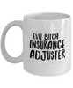 Evil Bitch Insurance Adjuster, 11Oz Coffee Mug Unique Gift Idea Coffee Mug - Father's Day / Birthday / Christmas Present - Ribbon Canyon