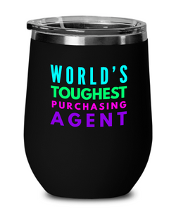World's Toughest Purchasing Agent Insulated 12oz Stemless Wine Glass - Ribbon Canyon