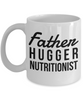 Father Hugger Nutritionist, 11oz Coffee Mug  Dad Mom Inspired Gift - Ribbon Canyon