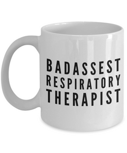 Funny Mug Badassest Respiratory Therapist   11oz Coffee Mug Gag Gift for Coworker Boss Retirement - Ribbon Canyon