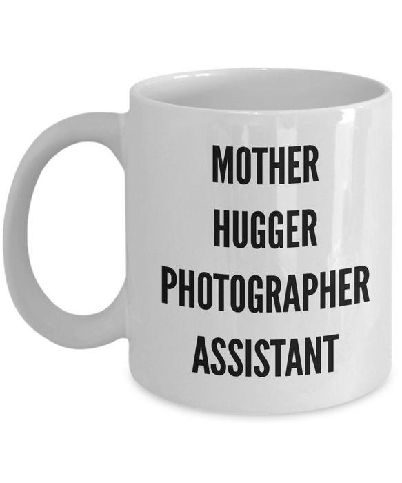 Mother Hugger Photographer Assistant, 11oz Coffee Mug  Dad Mom Inspired Gift - Ribbon Canyon