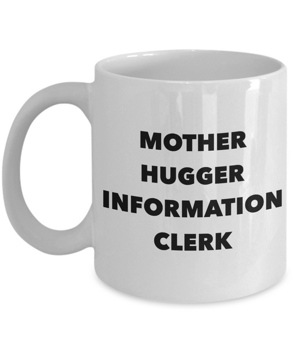 Mother Hugger Information Clerk Gag Gift for Coworker Boss Retirement or Birthday - Ribbon Canyon