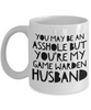 You May Be An Asshole But You'Re My Game Warden Husband Gag Gift for Coworker Boss Retirement or Birthday - Ribbon Canyon