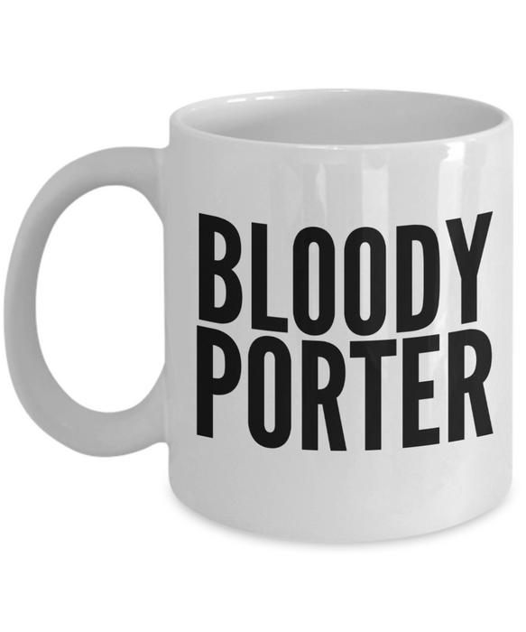 Bloody Porter Gag Gift for Coworker Boss Retirement or Birthday - Ribbon Canyon