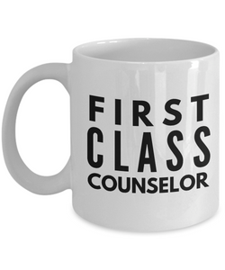First Class Counselor - Birthday Retirement or Thank you Gift Idea -   11oz Coffee Mug - Ribbon Canyon