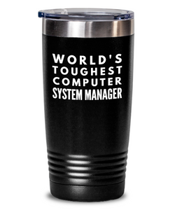 Computer System Manager - Novelty Gift White Print 20oz. Stainless Tumblers - Ribbon Canyon