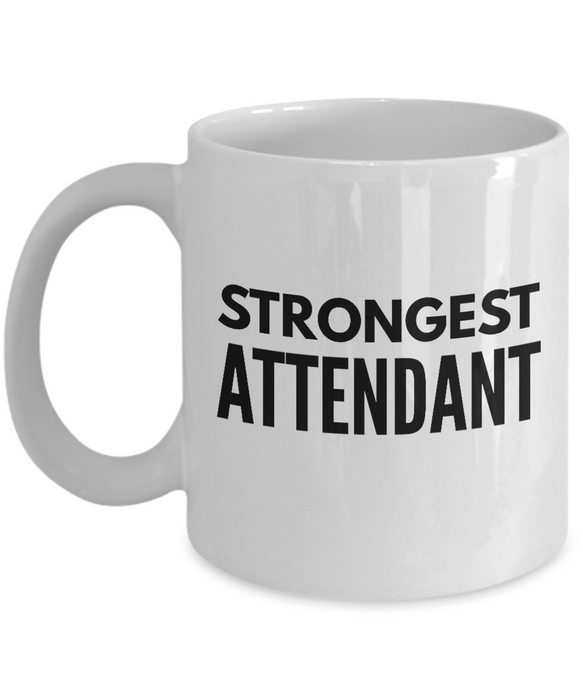 Strongest Attendant - Birthday Retirement or Thank you Gift Idea -   11oz Coffee Mug - Ribbon Canyon