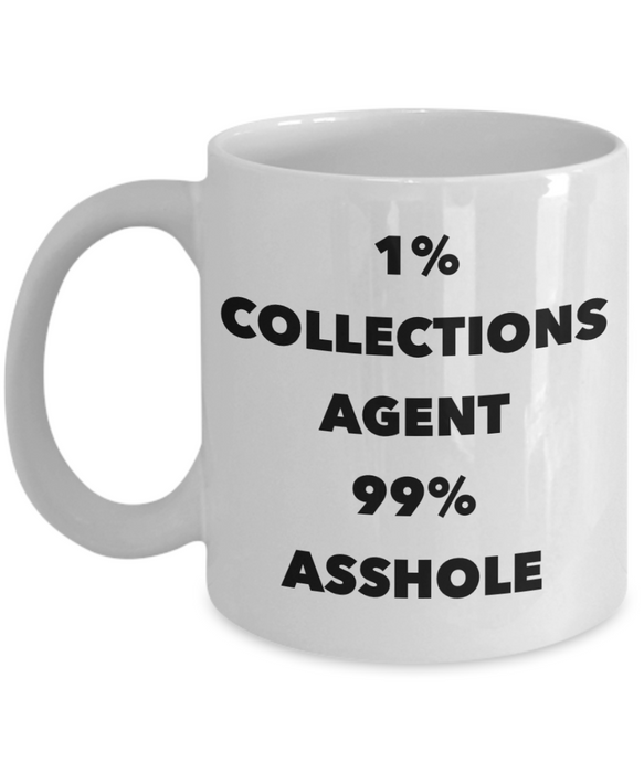 1% Collections Agent 99% Asshole Gag Gift for Coworker Boss Retirement or Birthday - Ribbon Canyon