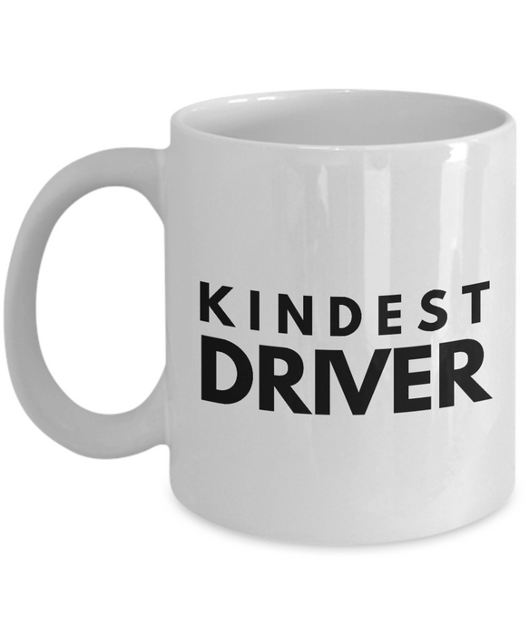 Kindest Driver - Birthday Retirement or Thank you Gift Idea -   11oz Coffee Mug - Ribbon Canyon