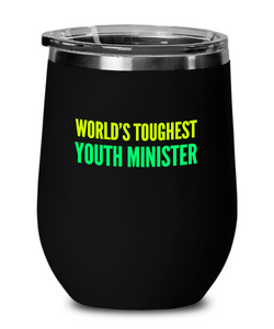 World's Toughest Youth Minister Insulated 12oz Stemless Wine Glass - Ribbon Canyon