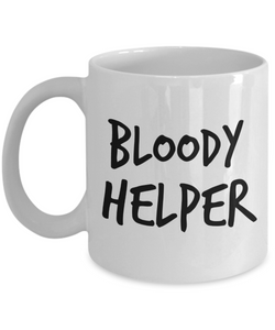 Bloody Helper, 11oz Coffee Mug  Dad Mom Inspired Gift - Ribbon Canyon