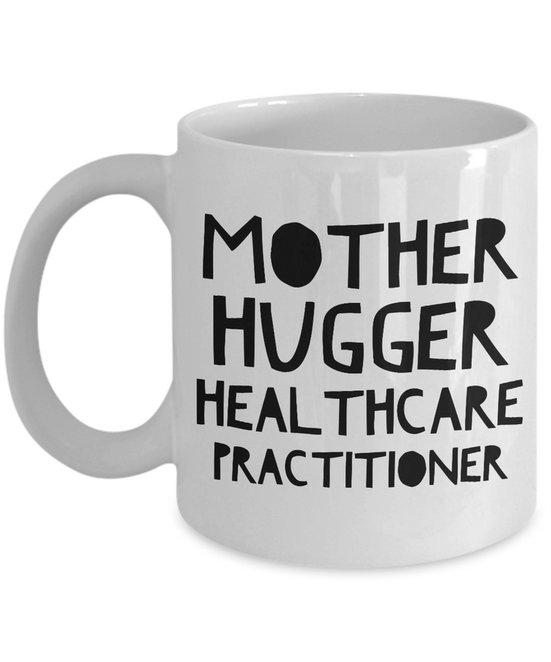 Mother Hugger Healthcare Practitioner Gag Gift for Coworker Boss Retirement or Birthday - Ribbon Canyon