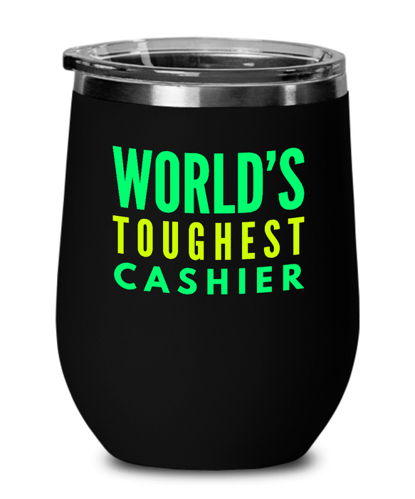 World's Toughest Cashier Insulated 12oz Stemless Wine Glass - Ribbon Canyon
