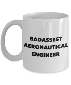 Badassest Aeronautical Engineer, 11oz Coffee Mug Gag Gift for Coworker Boss Retirement or Birthday - Ribbon Canyon