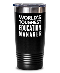 Education Manager - Novelty Gift White Print 20oz. Stainless Tumblers - Ribbon Canyon