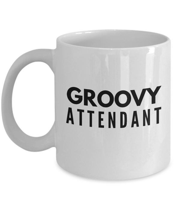Groovy Attendant - Birthday Retirement or Thank you Gift Idea -   11oz Coffee Mug - Ribbon Canyon