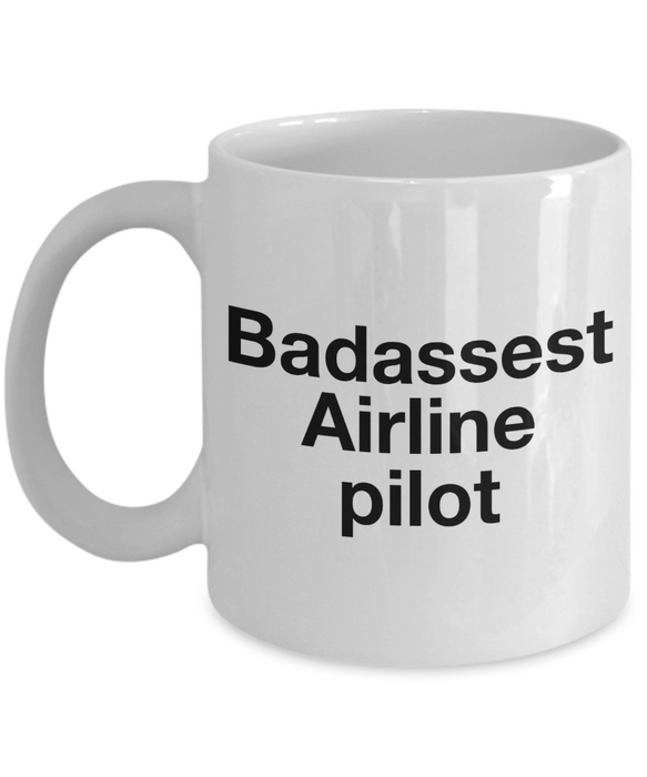 Badassest Airline Pilot  11oz Coffee Mug Best Inspirational Gifts - Ribbon Canyon