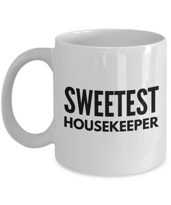 Sweetest Housekeeper - Birthday Retirement or Thank you Gift Idea -   11oz Coffee Mug - Ribbon Canyon