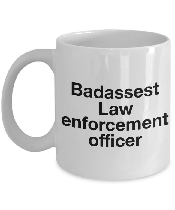 Badassest Law Enforcement Officer, 11oz Coffee Mug Gag Gift for Coworker Boss Retirement or Birthday - Ribbon Canyon