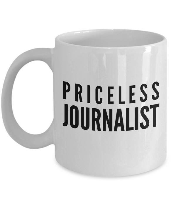 Priceless Journalist - Birthday Retirement or Thank you Gift Idea -   11oz Coffee Mug - Ribbon Canyon