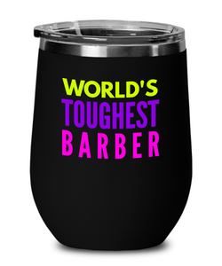 World's Toughest Barber Insulated 12oz Stemless Wine Glass - Ribbon Canyon