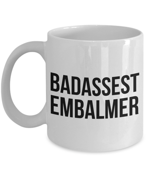 Badassest Embalmer Gag Gift for Coworker Boss Retirement or Birthday - Ribbon Canyon