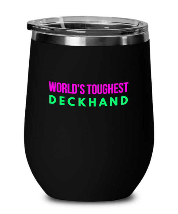 World's Toughest Deckhand Insulated 12oz Stemless Wine Glass - Ribbon Canyon