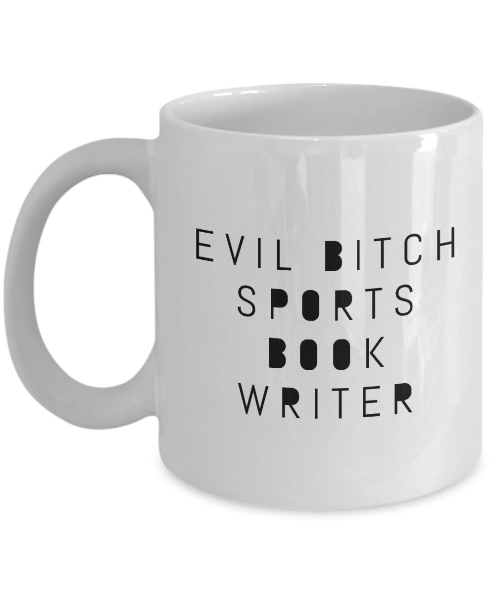 Evil Bitch Sports Book Writer, 11Oz Coffee Mug Unique Gift Idea for Him, Her, Mom, Dad - Perfect Birthday Gifts for Men or Women / Birthday / Christmas Present - Ribbon Canyon