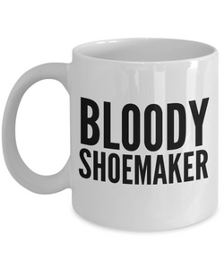 Bloody Shoemaker Gag Gift for Coworker Boss Retirement or Birthday - Ribbon Canyon