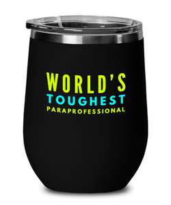 World's Toughest Paraprofessional Insulated 12oz Stemless Wine Glass - Ribbon Canyon