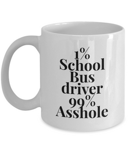 1% School Bus Driver 99% Asshole Gag Gift for Coworker Boss Retirement or Birthday - Ribbon Canyon