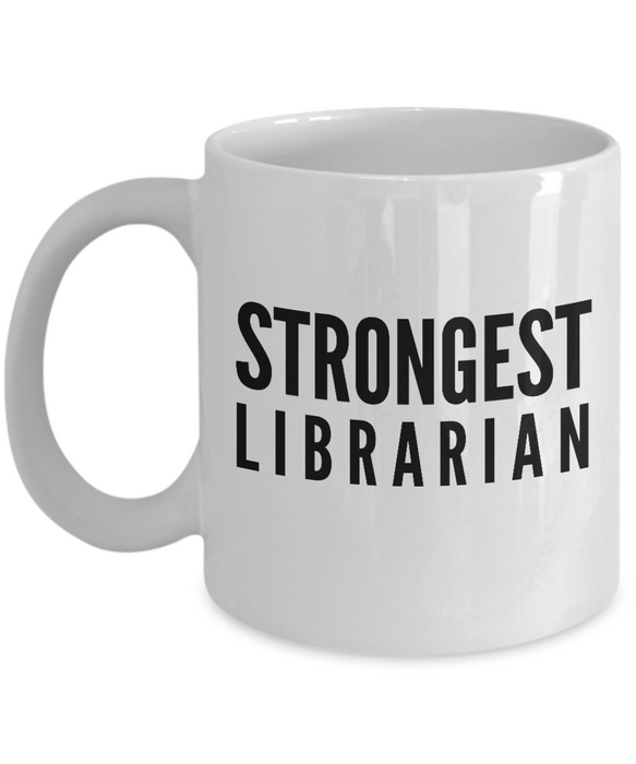 Strongest Librarian - Birthday Retirement or Thank you Gift Idea -   11oz Coffee Mug - Ribbon Canyon