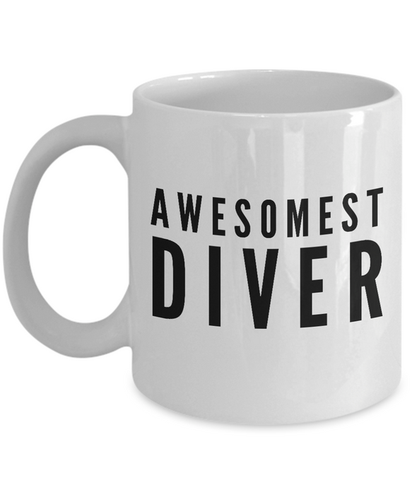 Awesomest Diver - Birthday Retirement or Thank you Gift Idea -   11oz Coffee Mug - Ribbon Canyon