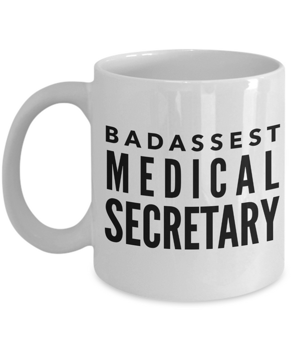 Badassest Medical Secretary, 11oz Coffee Mug Gag Gift for Coworker Boss Retirement or Birthday - Ribbon Canyon