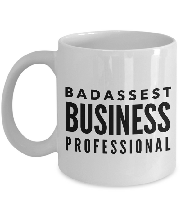 Badassest Business Professional, 11oz Coffee Mug  Dad Mom Inspired Gift - Ribbon Canyon