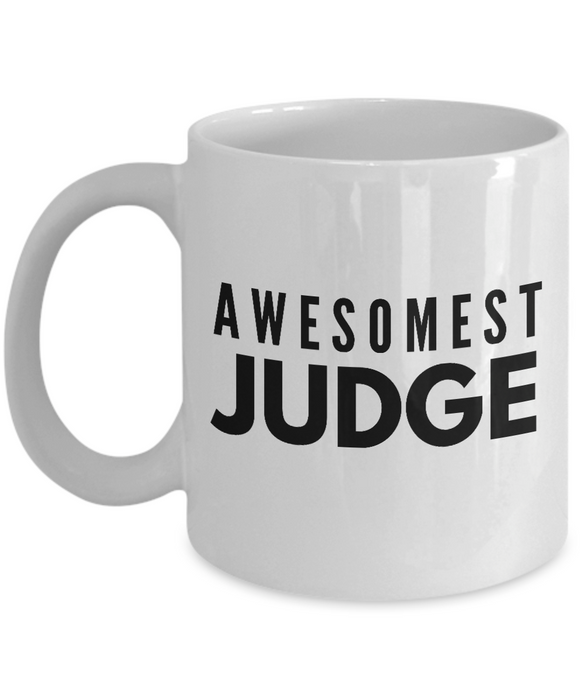 Awesomest Judge - Birthday Retirement or Thank you Gift Idea -   11oz Coffee Mug - Ribbon Canyon
