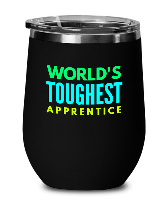 World's Toughest Apprentice Insulated 12oz Stemless Wine Glass - Ribbon Canyon