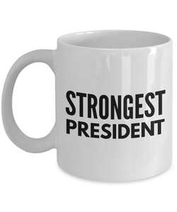 Strongest President - Birthday Retirement or Thank you Gift Idea -   11oz Coffee Mug - Ribbon Canyon