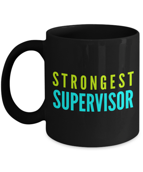 Strongest Supervisor -  Coworker Friend Retirement Birthday or Graduate Gift -   11oz Coffee Mug - Ribbon Canyon