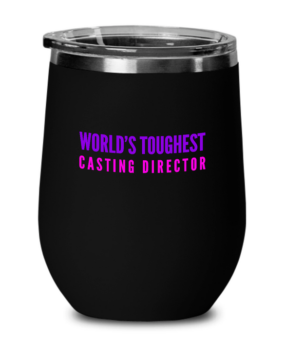 World's Toughest Casting Director Insulated 12oz Stemless Wine Glass - Ribbon Canyon