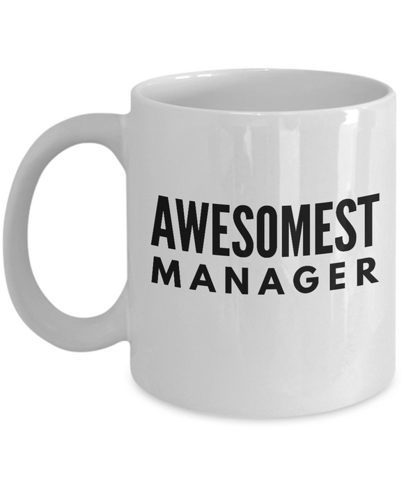 Awesomest Manager - Birthday Retirement or Thank you Gift Idea -   11oz Coffee Mug - Ribbon Canyon