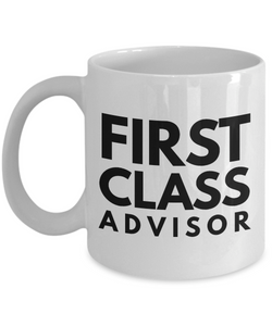 First Class Advisor - Birthday Retirement or Thank you Gift Idea -   11oz Coffee Mug - Ribbon Canyon