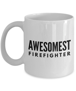 Awesomest Firefighter - Birthday Retirement or Thank you Gift Idea -   11oz Coffee Mug - Ribbon Canyon