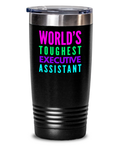 World's Toughest Executive Assistant Inspiration Quote 20oz. Stainless Tumblers - Ribbon Canyon